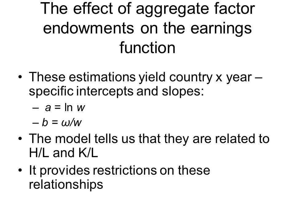 The effect of aggregate factor endowments on the earnings function