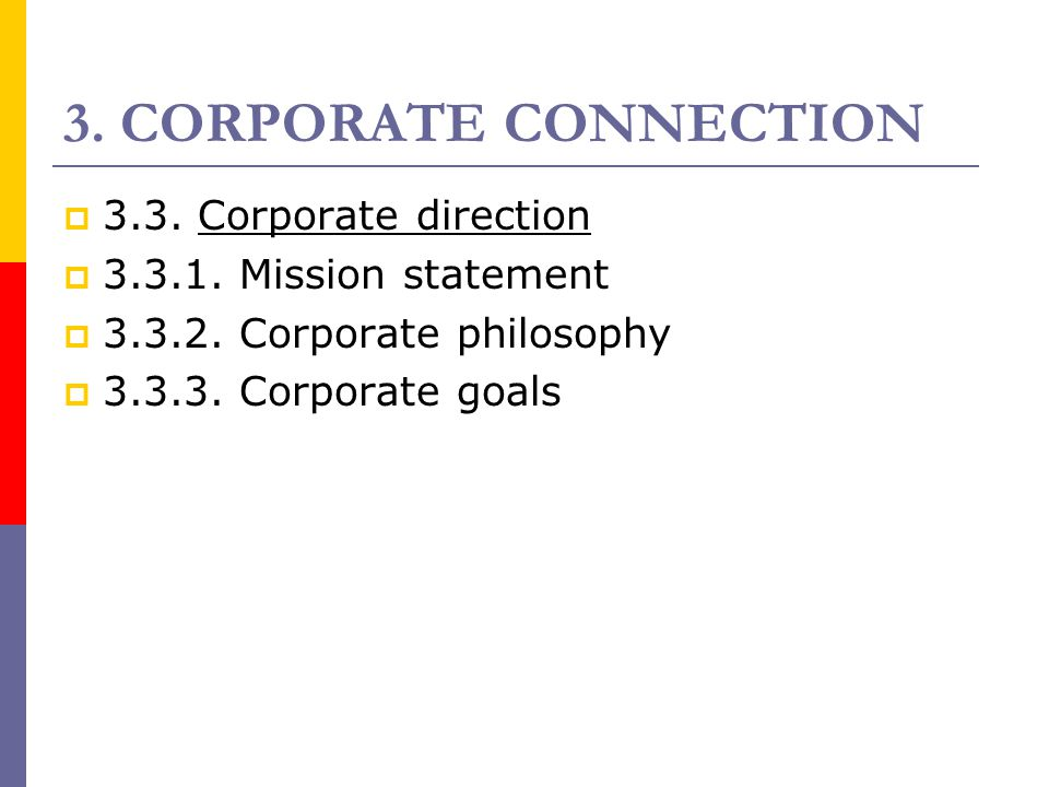 3. CORPORATE CONNECTION 3.3. Corporate direction