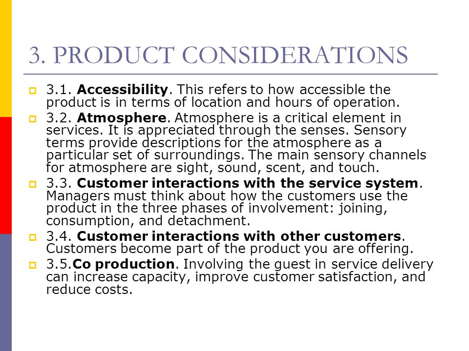 3. PRODUCT CONSIDERATIONS
