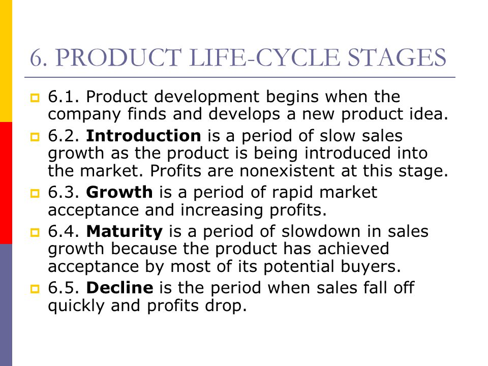 6. PRODUCT LIFE-CYCLE STAGES