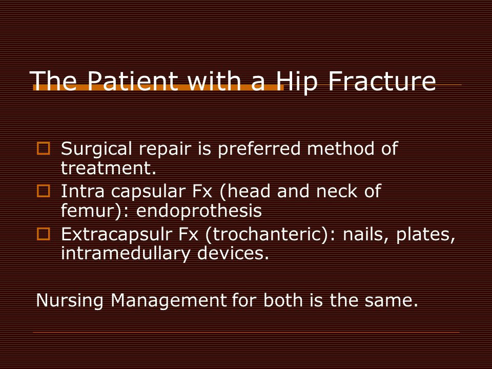 The Patient with a Hip Fracture