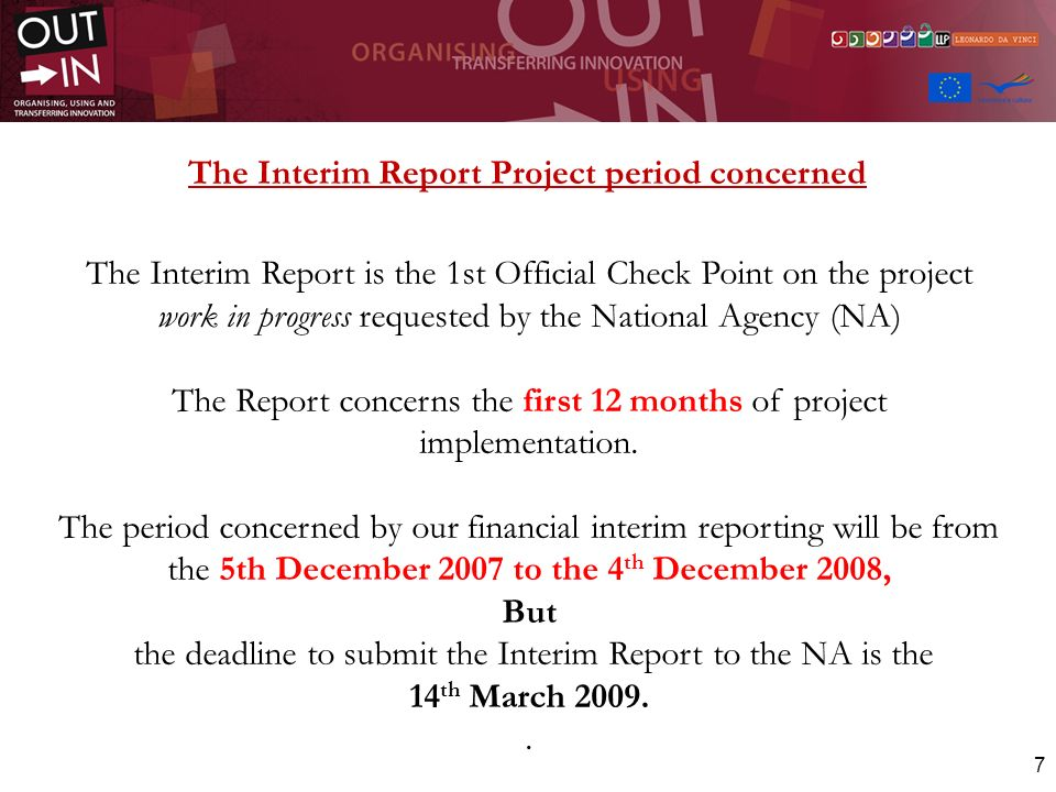 The Interim Report Project period concerned