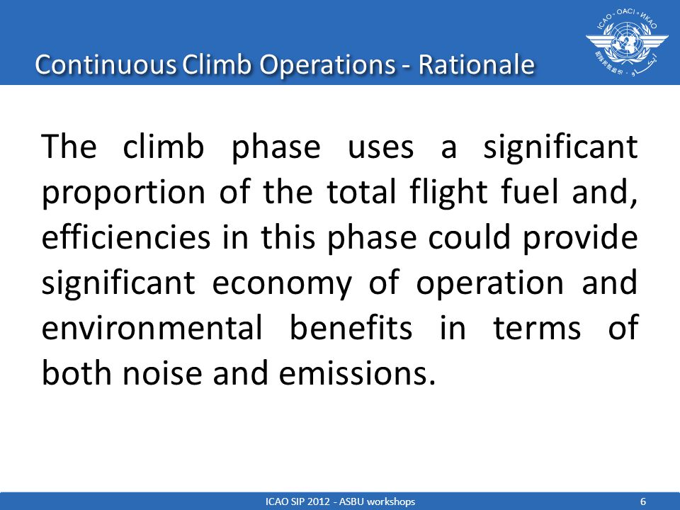 Continuous Climb Operations - Rationale
