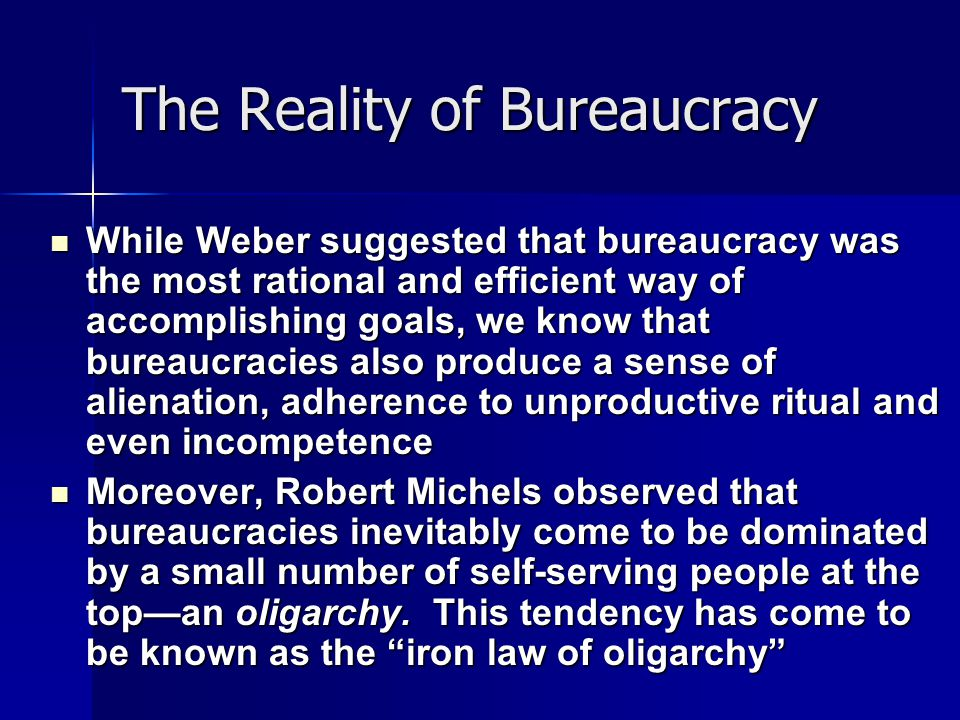 The Reality of Bureaucracy