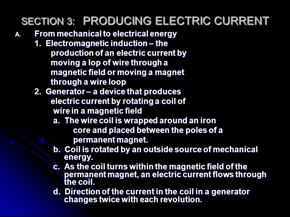 SECTION 3: PRODUCING ELECTRIC CURRENT