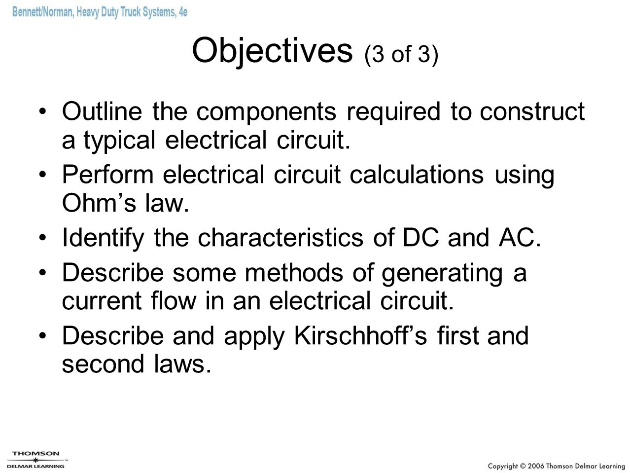 Fundamentals Of Electricity Ppt Video Online Download Electrical Circuit Requirements A Complete Is Objectives 3 Outline The Components Required To Construct Typical