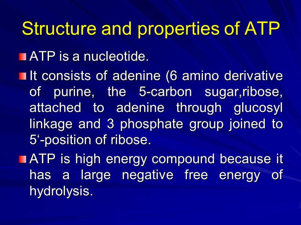 Structure and properties of ATP