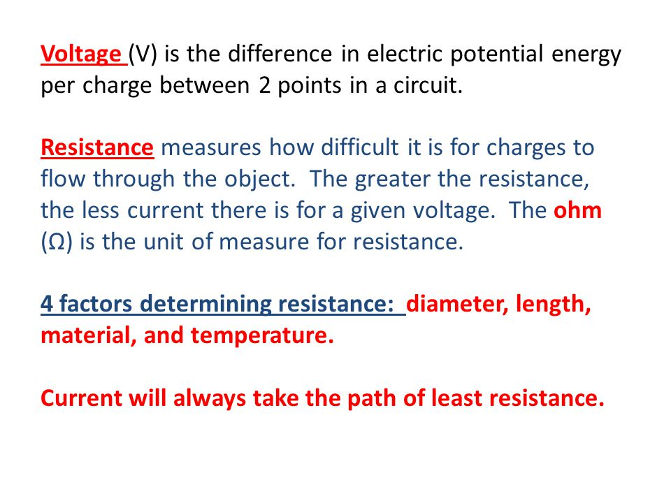 Voltage (V) is the difference in electric potential energy per charge between 2 points in a circuit.
