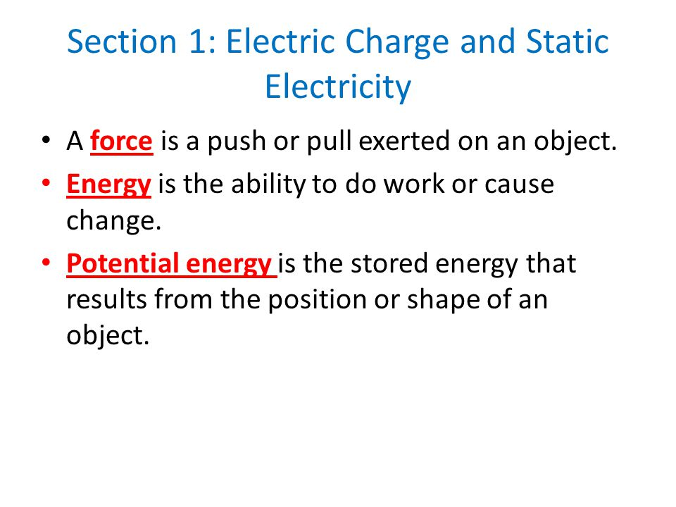Section 1: Electric Charge and Static Electricity