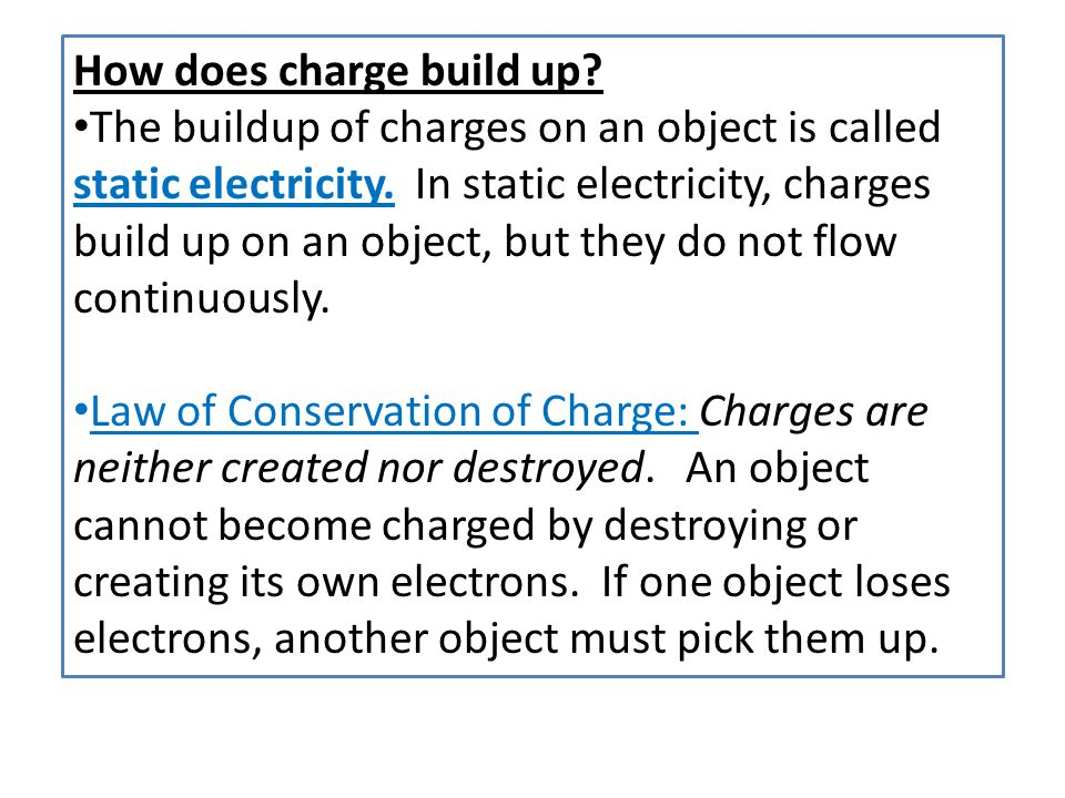 How does charge build up