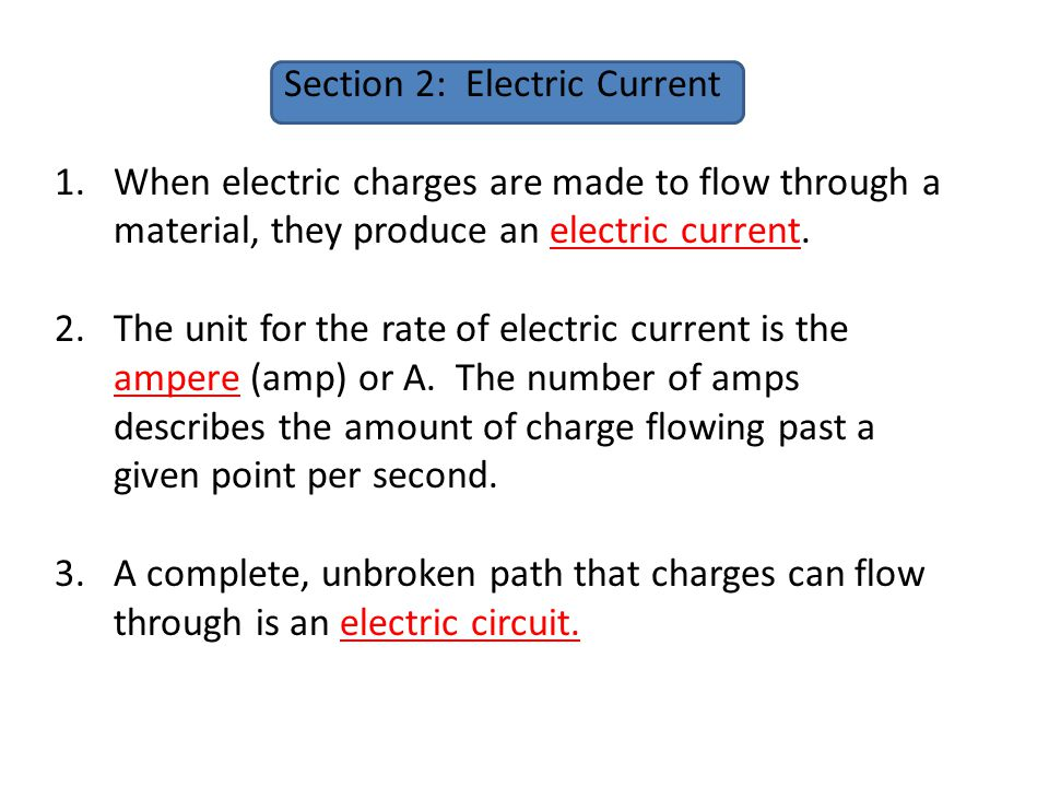Section 2: Electric Current