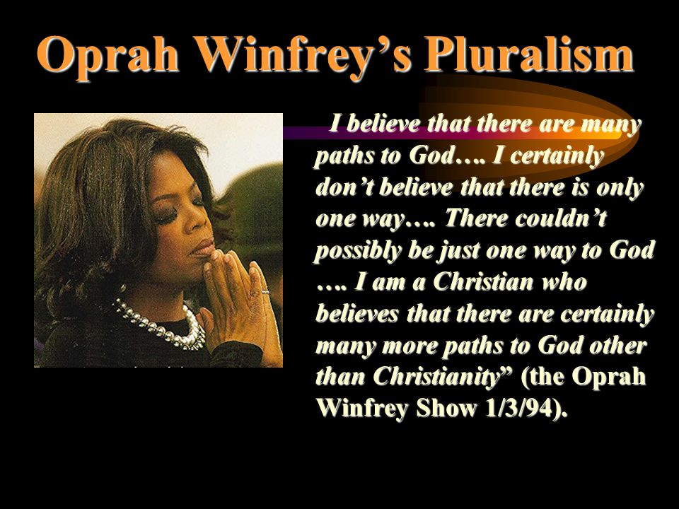 Image result for oprah winfrey says all paths lead to God