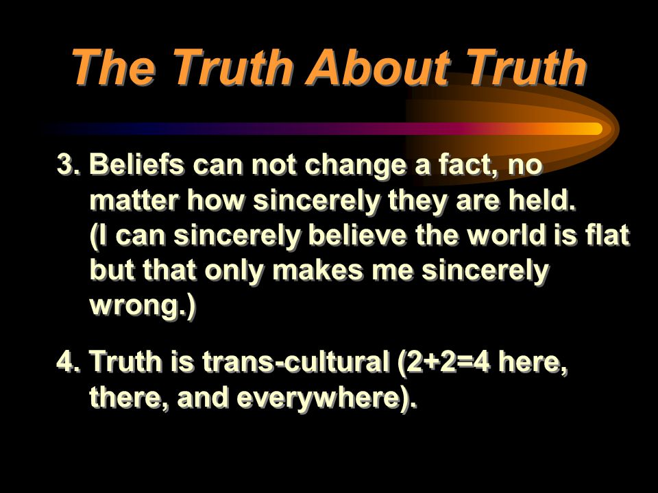 The Truth About Truth