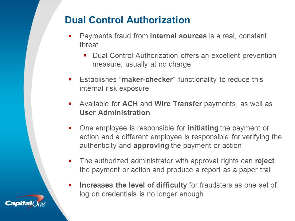 Dual Control Authorization