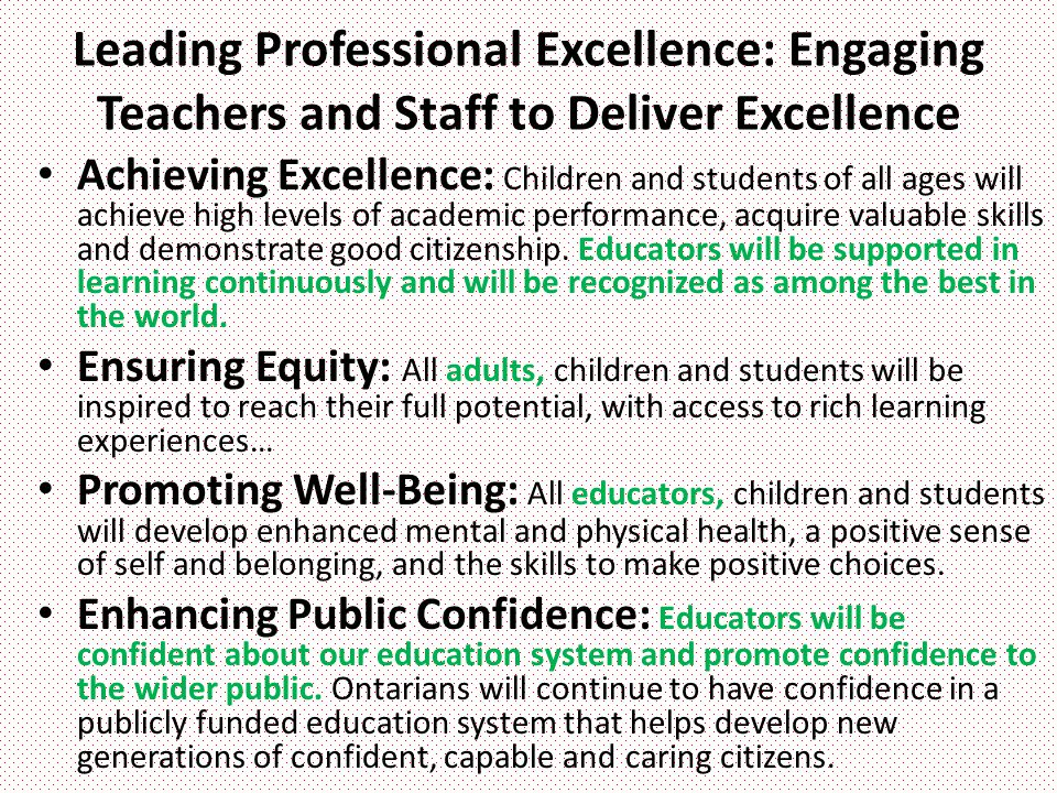 Leading Professional Excellence: Engaging Teachers and Staff to Deliver Excellence