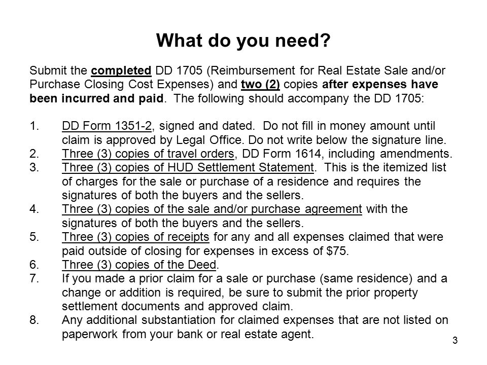 What do you need Submit the completed DD 1705 (Reimbursement for Real Estate Sale and/or.