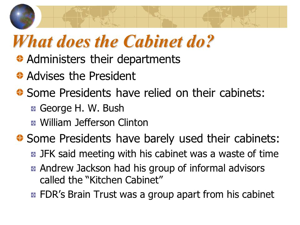 Kitchen Cabinet Executive Branch