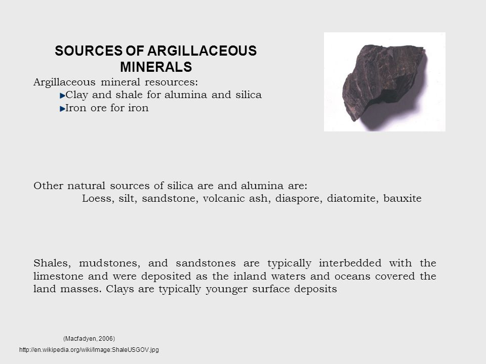 SOURCES OF ARGILLACEOUS MINERALS