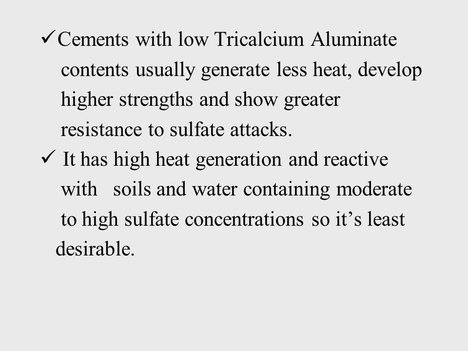 Cements with low Tricalcium Aluminate