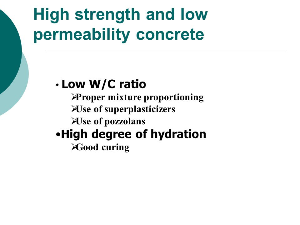 High strength and low permeability concrete