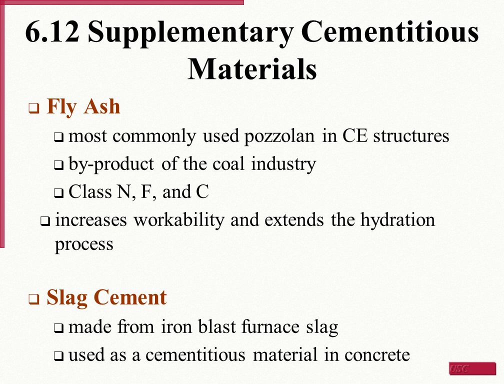 6.12 Supplementary Cementitious Materials