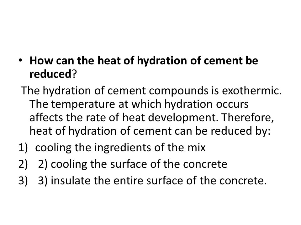 How can the heat of hydration of cement be reduced