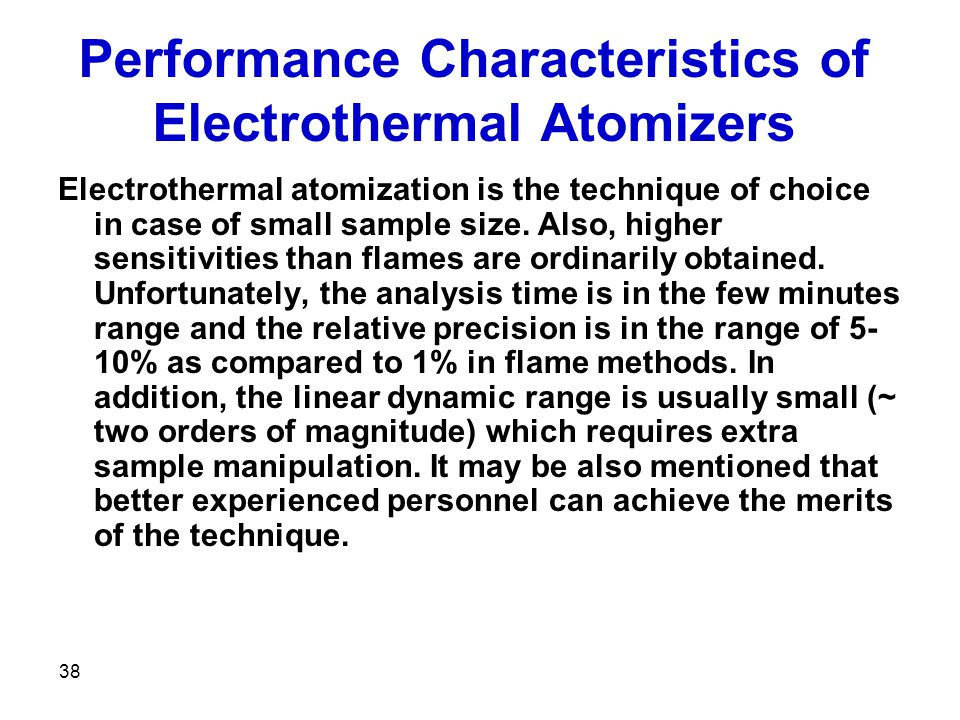 Performance Characteristics of Electrothermal Atomizers