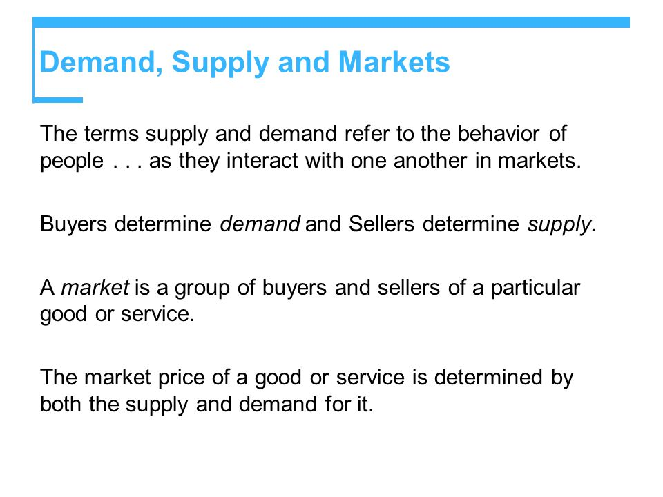 Demand, Supply and Markets