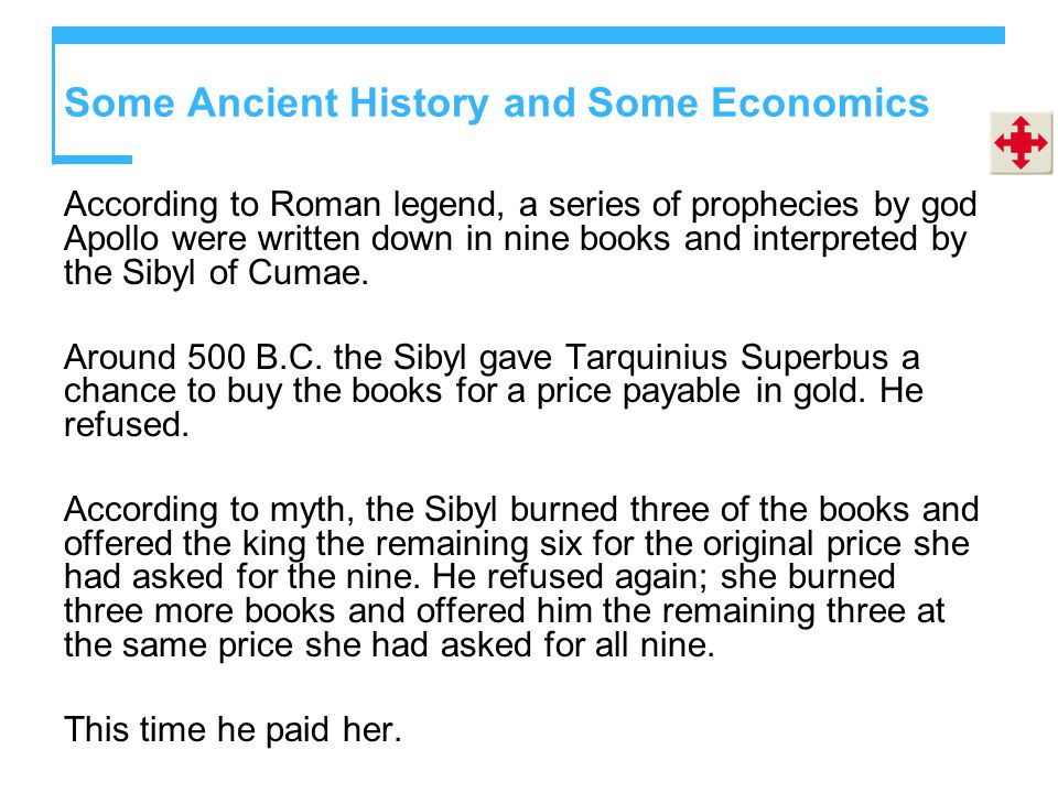 Some Ancient History and Some Economics