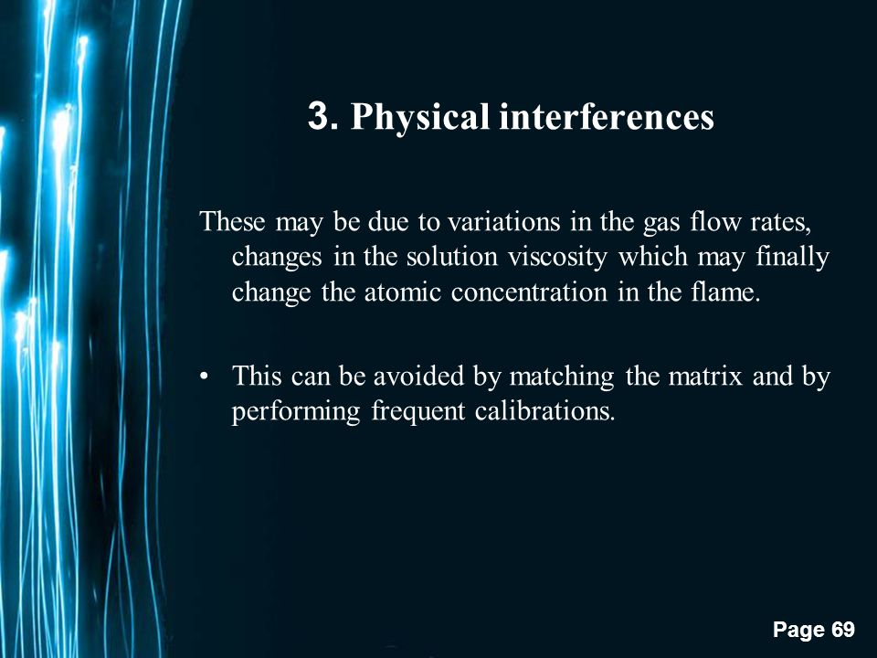 3. Physical interferences