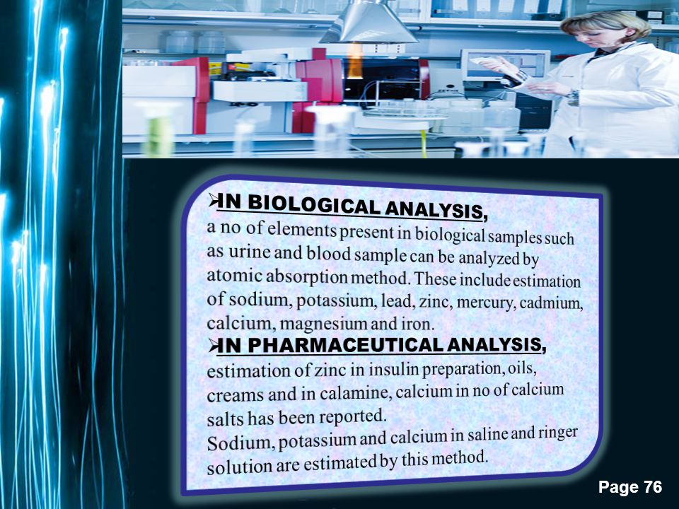 IN BIOLOGICAL ANALYSIS,
