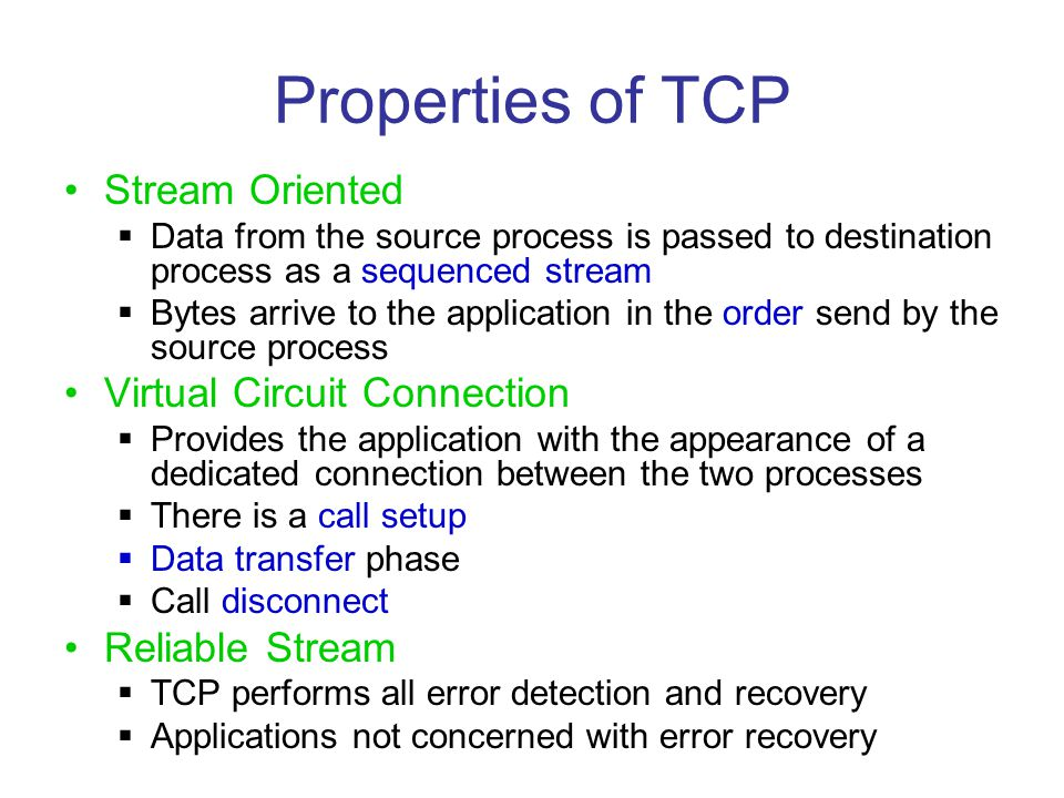 Properties of TCP Stream Oriented Virtual Circuit Connection