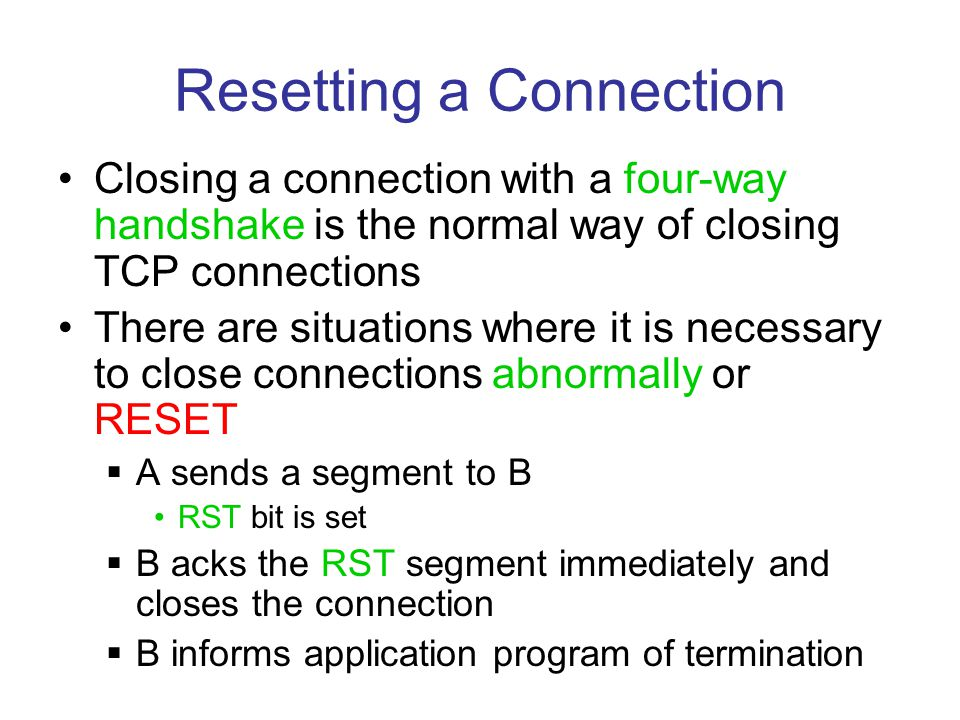 Resetting a Connection