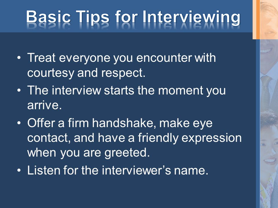 Basic Tips for Interviewing