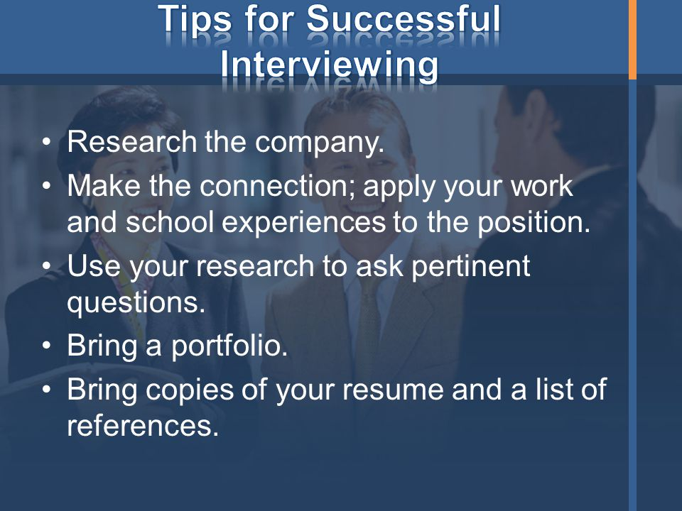 Tips for Successful Interviewing