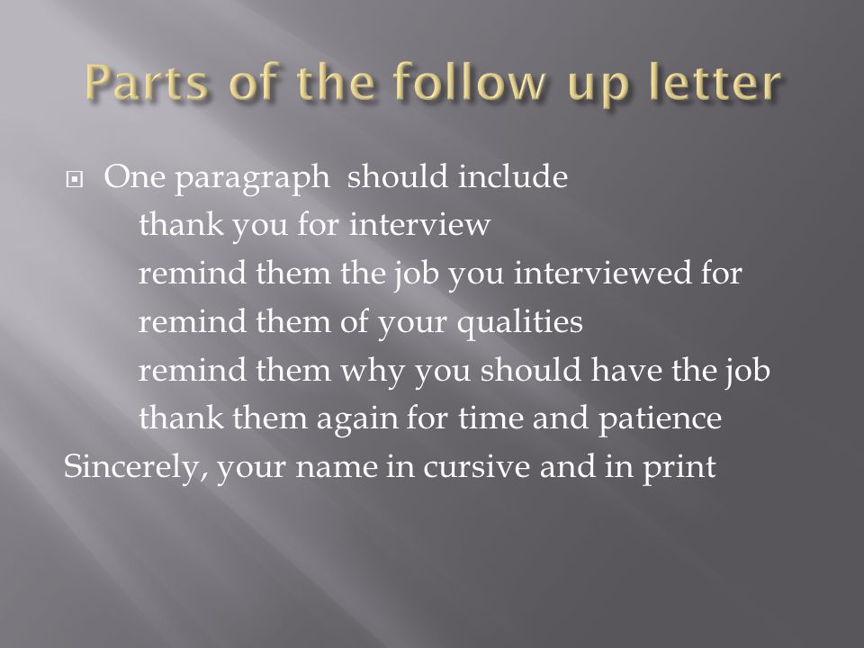 Parts of the follow up letter