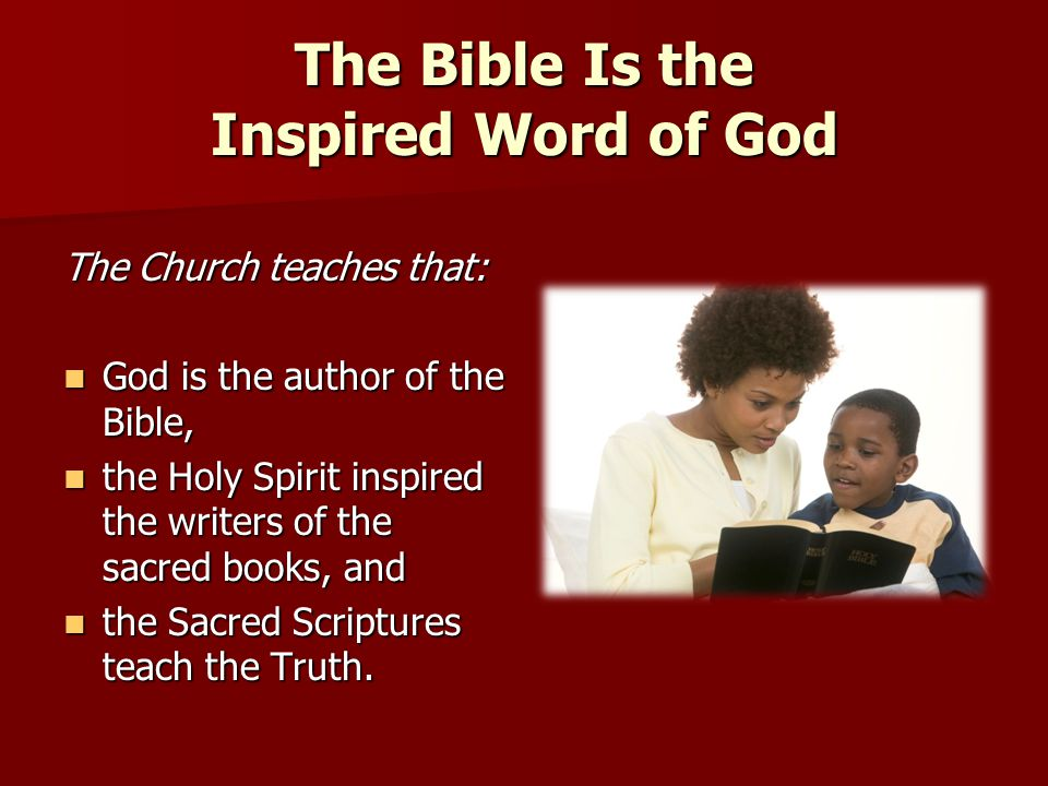 The Bible Is the Inspired Word of God