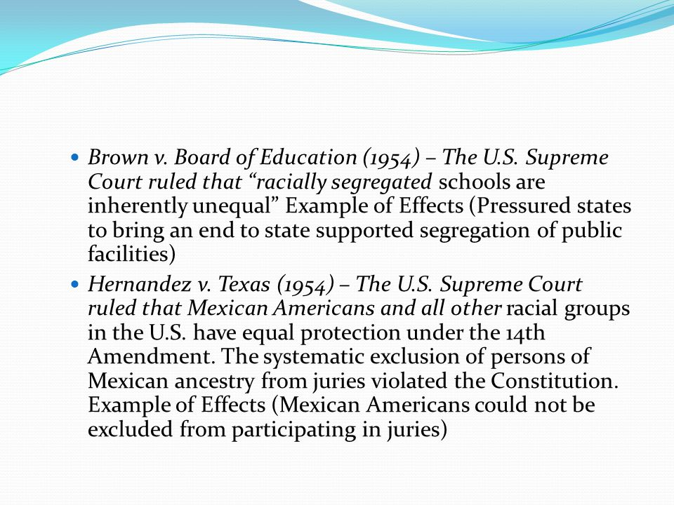 Brown v. Board of Education (1954) – The U. S