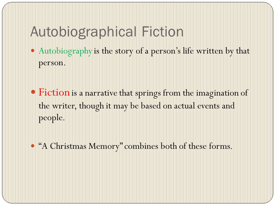 autobiographical fiction - A Christmas Memory Full Text