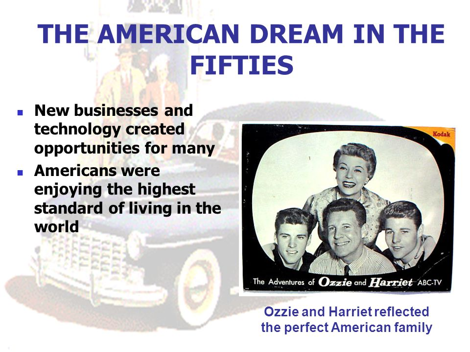 American Dream Circa 1960 >> The American Dream In The 1950s Ppt Download