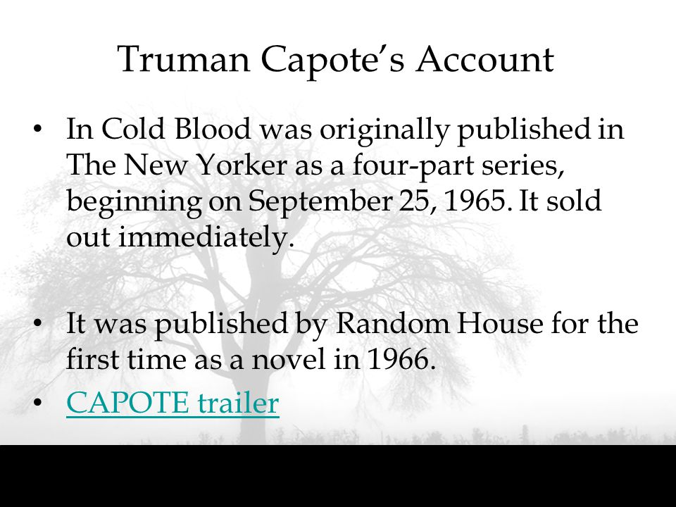 an analysis of in cold blood by truman capote essay In cold blood essay sample  in truman capote's in cold blood, the american dream is at the heart of the novel as the book is mainly based in kansas- the heartland of america  capote provides a journalistic approach to his writing and a deep analysis of some of the characters capote interviews perry smith and dick hickock endlessly.