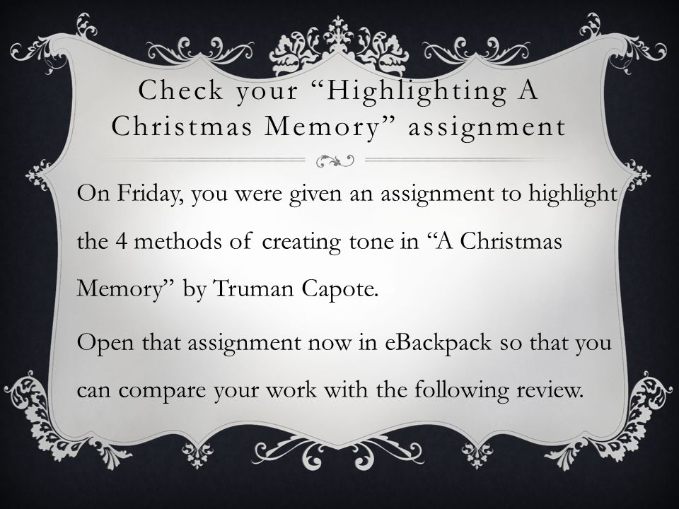 check your highlighting a christmas memory assignment - A Christmas Memory Full Text