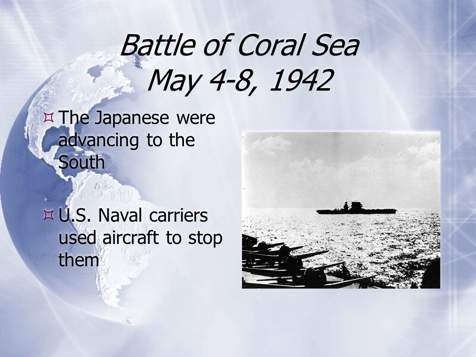 Battle of Coral Sea May 4-8, 1942