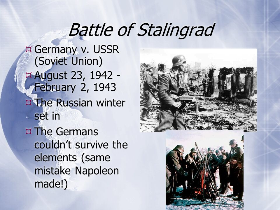 Battle of Stalingrad Germany v. USSR (Soviet Union)
