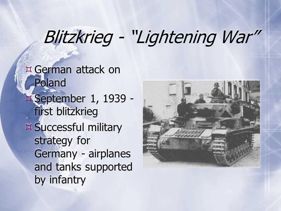 Blitzkrieg - Lightening War