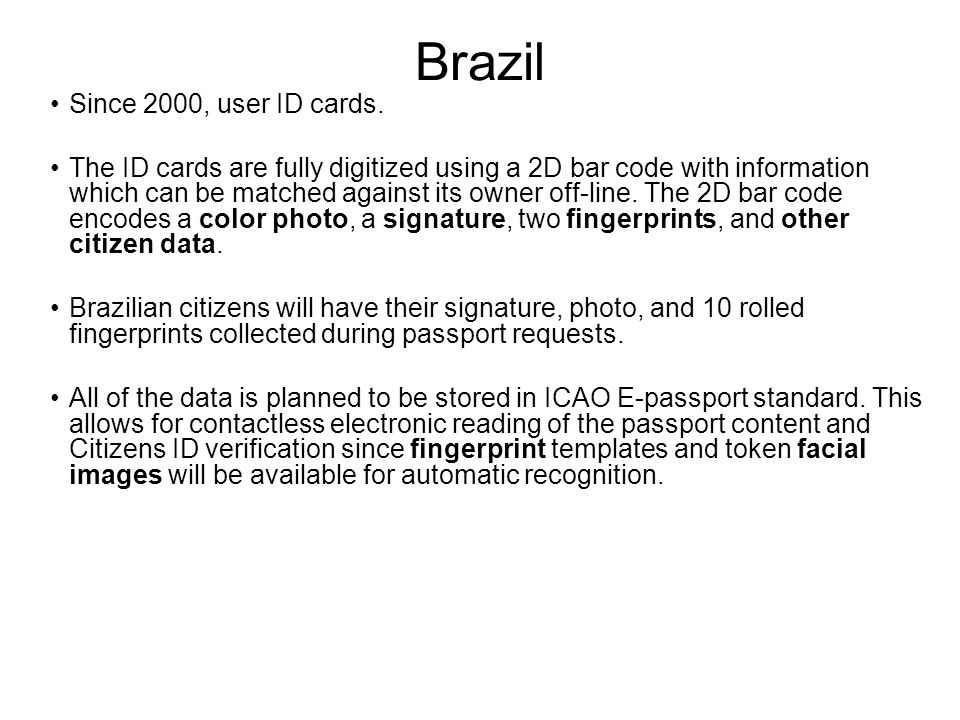 Brazil Since 2000, user ID cards.