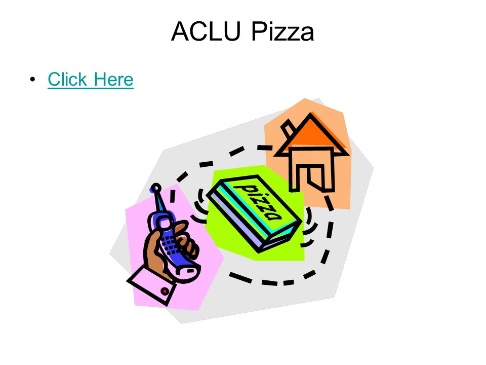 ACLU Pizza Click Here