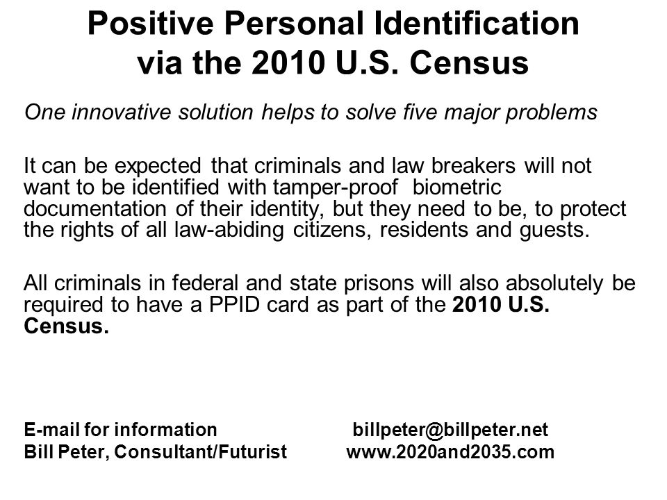 Positive Personal Identification via the 2010 U.S. Census