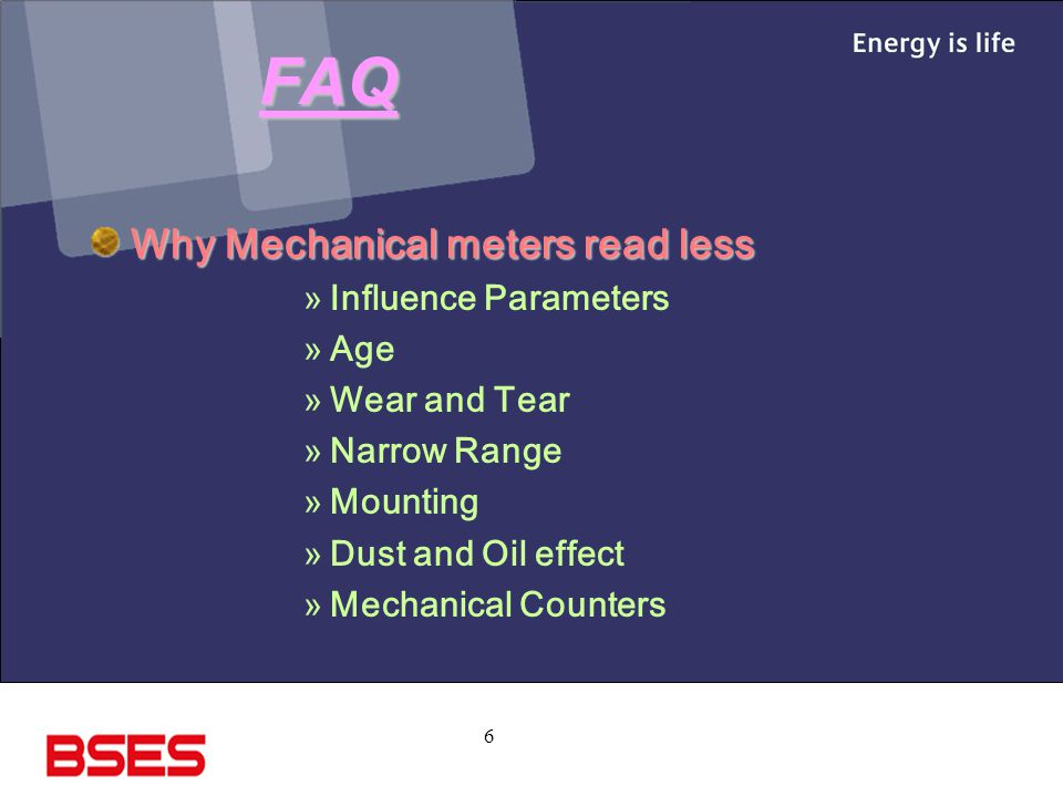 FAQ Why Mechanical meters read less Influence Parameters Age