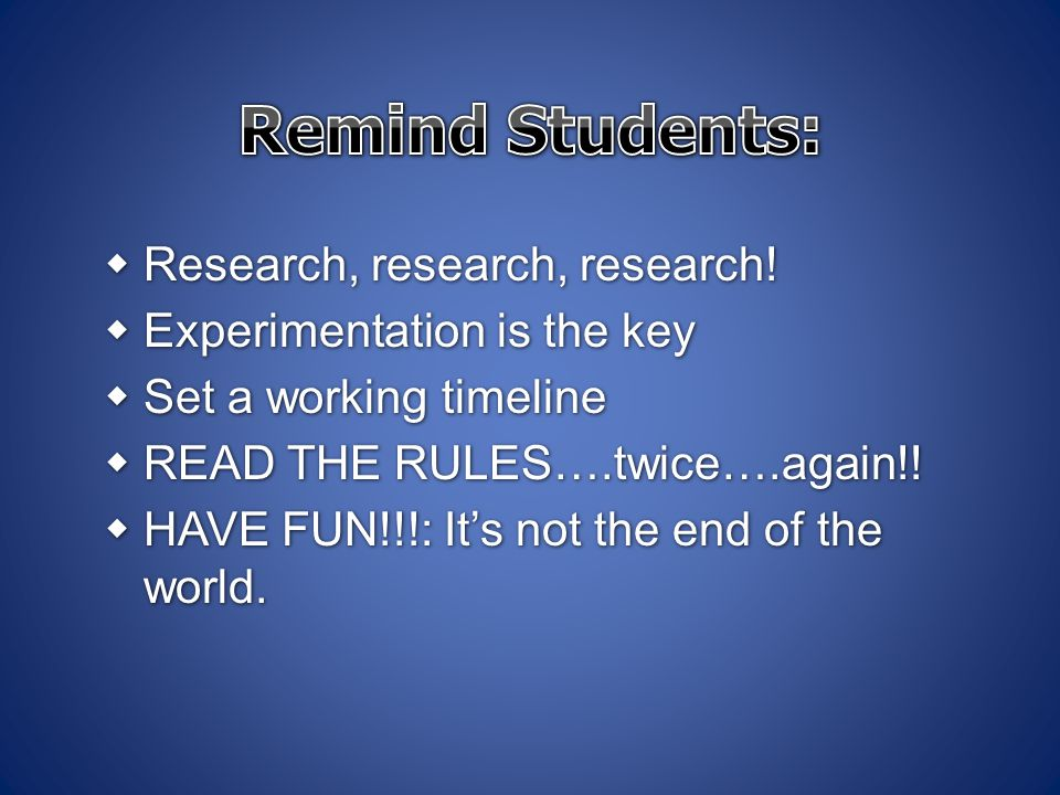 Remind Students: Research, research, research!
